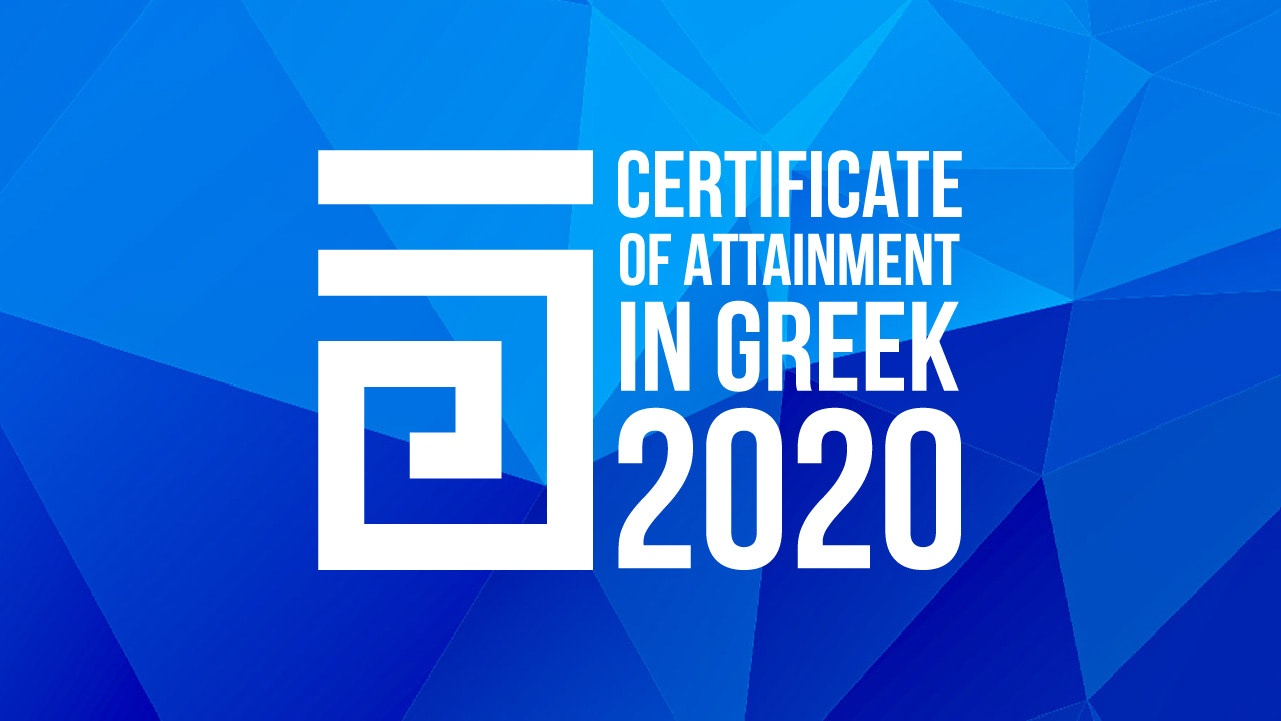 Certificate of Attainment in Greek 2020 have been postponed due to Covid-19